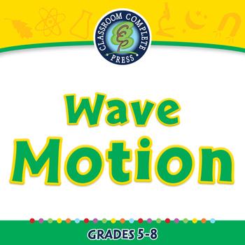 Motion: Wave Motion - PC Gr. 5-8