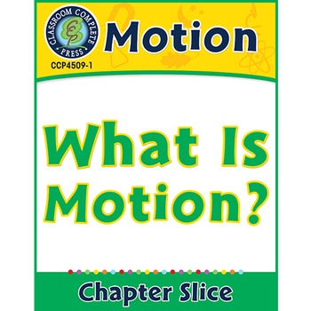 Motion: What Is Motion? Gr. 5-8