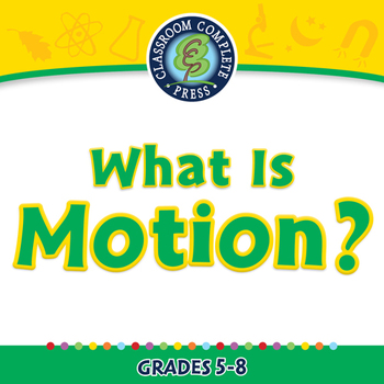 Motion: What is Motion? - PC Gr. 5-8