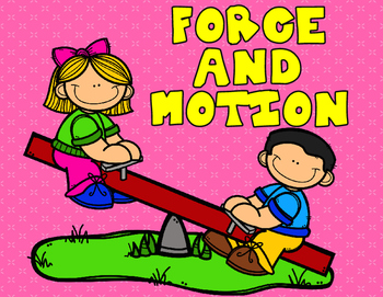 Motion and Force Sort It Out:  Science Cut and Paste Acivi