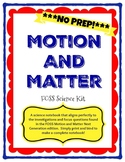 Motion and Matter (FOSS) Science Notebook