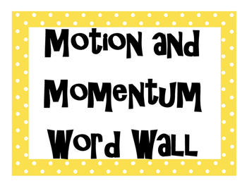 Motion and Momentum Word Wall