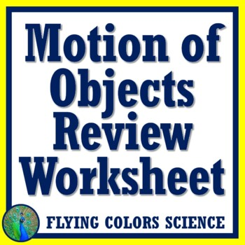Motion of Objects Review Worksheet (Middle School) NGSS MS-PS2-2 MS-PS2-1