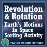 Earth's Motion in Space (Rotation Revolution) Sorting Activity NGSS MS-ESS1-1