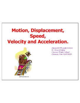 Motion, speed, displacement, velocity and acceleration