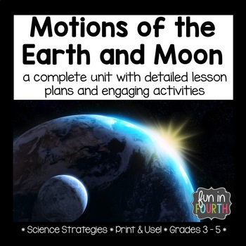 Motions of the Earth and Moon - Entire Unit Bundle