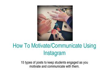 Motivate and Communicate Through Instagram