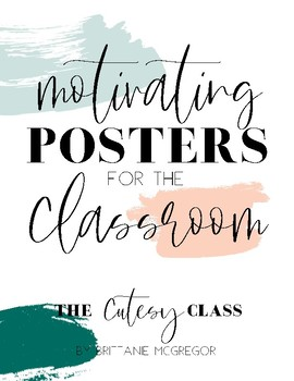Motivating Classroom Posters