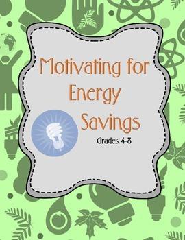 Motivating for Energy Savings - Grades 4-8