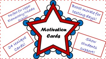 Motivation/Encouragement Cards for Testing Days or Any Day