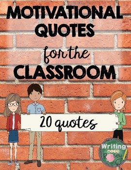 Motivation Quotes for the Classroom: Posters