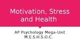 Motivation - Stress - Health PPT (whole unit)