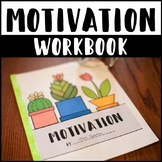 Motivation Workbook and Lessons