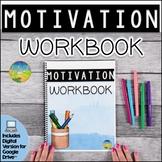 Motivation Workbook | Distance Learning | Digital & Print