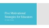 Motivation for Educators