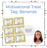 Motivational Banana Treat Tag