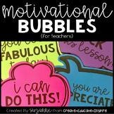 Motivational Bubbles - Staff Morale Booster