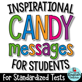 Motivational Candy Message Tags for Standardized Tests