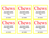 "Motivational Candy Note: Encouraging Test Taking ""Chews"" t"