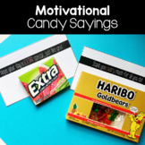 Motivational Candy Sayings for Teachers or Students!