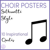 Silhouette Style Motivational Choir Posters