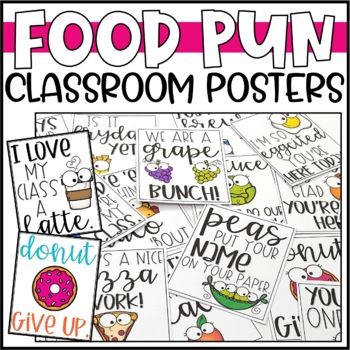 Motivational Classroom Posters Food Puns By Briana Beverly Tpt