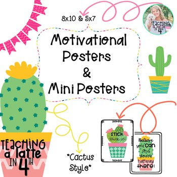 Motivational Classroom Posters/Mini-Posters *Cactus Themed*