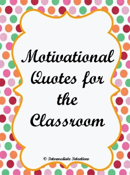 Motivational Classroom Quotes