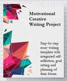 "Motivational Creative Writing Project / Essay: ""Future Me"""