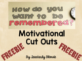 "FREEBIE Motivational Cut Out Cut Out ""How do you want to b"