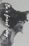"""Motivational Friendship Mini-Poster Snuggling Cats """"Be a F"""
