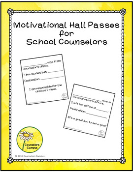 Motivational Hall Passes for School Counselors