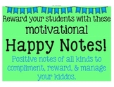 "Reward with motivational ""Happy Notes"""