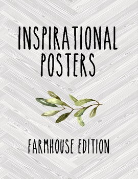 Motivational/Inspirational Posters ~ Farmhouse Gray
