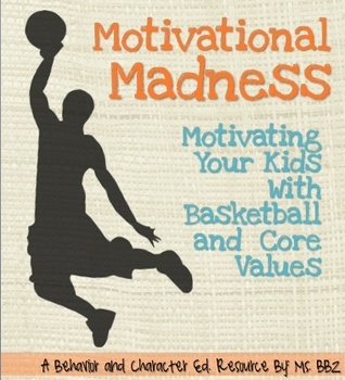 Motivational Madness: Inspire Your Kids with Basketball and Core Values