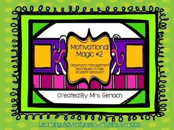Motivational Magic: Behavior Management Strategies