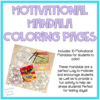 Motivational Mandala Coloring Pages By TeachingTheWorldChangers