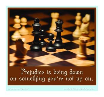 Motivational Message Poster - Prejudice