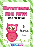 Motivational Mini Notes for Testing in Spanish & English - FREE