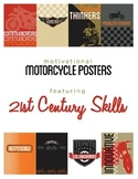 Motivational Motorcycle Posters - 21st Century Skills