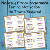 Motivational Notes for Testing  (No Treats Required)