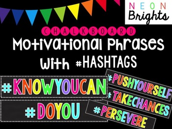 Motivational Phrases with Hashtags - Black & Bright Neon Chalkboard