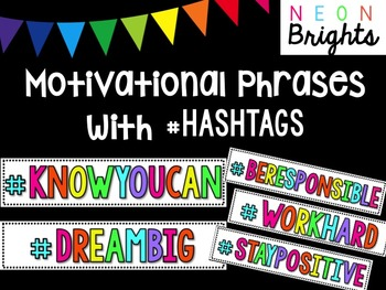Motivational Phrases with Hashtags - White & Bright Neon