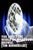 Motivational Poster: Affect the World by What You Browse b