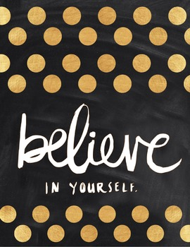 Motivational Poster: Believe in Yourself