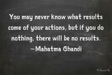 Motivational Poster Classroom Effort Success!! Doing Nothing Ghandi 2 Quote