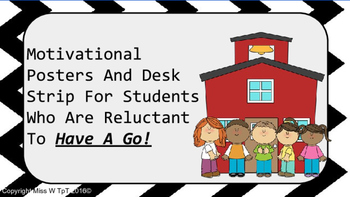 Motivational Poster/Desk Strip for Students who are Reluctant to HAVE A GO!