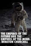 Motivational Poster: Empires of the Future by Winston Churchill