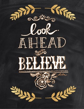 Motivational Poster: Look Ahead and Believe