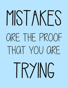 """Motivational Poster """"Mistakes are the proof that you are trying"""""""